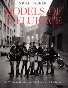 Nigel Barker, Models Of Influence